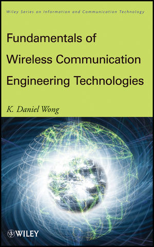 Fundamentals of Wireless Communication Engineering Technologies (1118121090) cover image