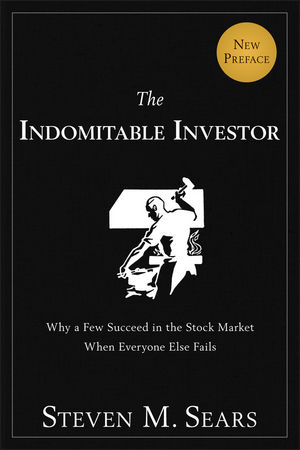 The Indomitable Investor: Why a Few Succeed in the Stock Market When Everyone Else Fails (1118237390) cover image
