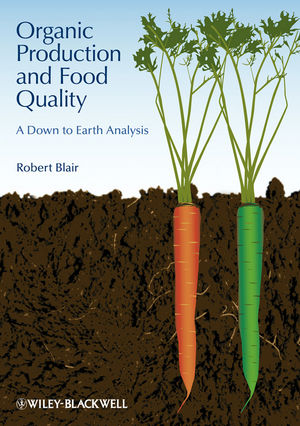 Organic Production and Food Quality: A Down to Earth Analysis (1118244990) cover image