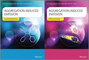 Aggregation-Induced Emission: Fundamentals and Applications, 2 Volume Set