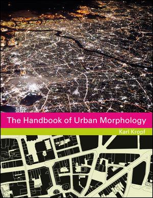 The Handbook of Urban Morphology (1118747690) cover image