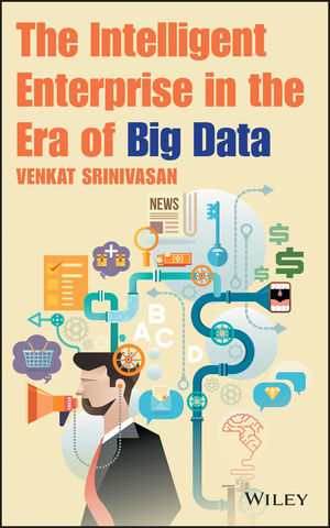 The Intelligent Enterprise in the Era of Big Data  (1118834690) cover image