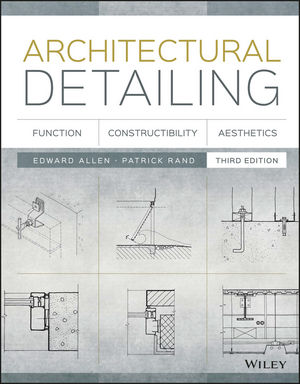 Architectural Detailing: Function, <span class='search-highlight'>Constructibility</span>, Aesthetics, 3rd Edition