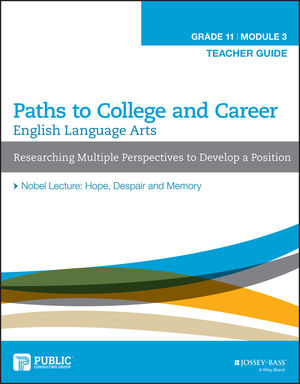 English Language Arts, Grade 11 Module 3: Researching Multiple Perspectives to Develop a Position, Teacher Guide