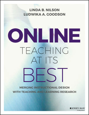 Online Teaching At Its Best Merging Instructional Design With Teaching And Learning Research Wiley