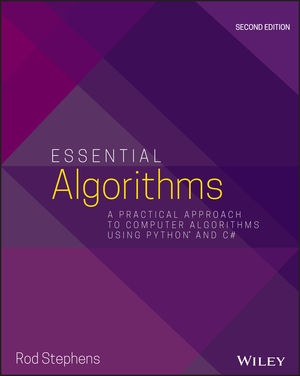 Essential Algorithms: A Practical Approach to Computer Algorithms Using Python and C#, 2nd Edition