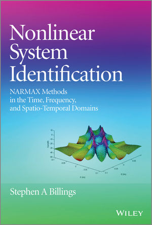 Nonlinear System Identification: NARMAX Methods in the Time, Frequency, and Spatio-Temporal Domains (1119943590) cover image