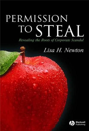 Permission to Steal: Revealing the Roots of Corporate Scandal--An Address to My Fellow Citizens (1405145390) cover image