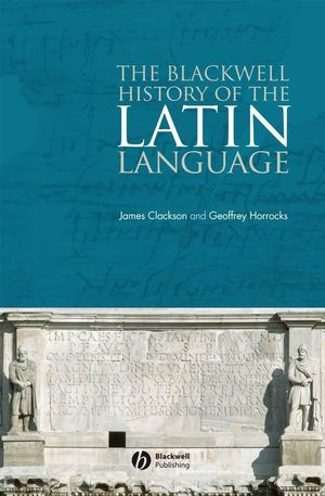 The Blackwell History of the Latin Language (1405162090) cover image