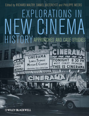 Explorations in New Cinema History: Approaches and Case Studies (1405199490) cover image