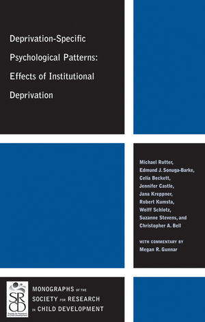 Deprivation-Specific Psychological Patterns: Effects of Institutional Deprivation  (1444338390) cover image