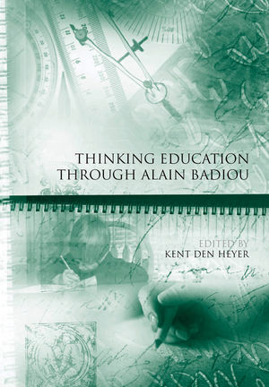 Thinking Education Through Alain Badiou (1444351990) cover image