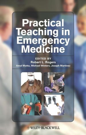 Practical Teaching in Emergency Medicine (1444357190) cover image