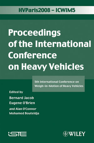 ICWIM 5, Proceedings of the International Conference on Heavy Vehicles: 5th International Conference on Weigh-in-Motion of Heavy Vehicles (1848210590) cover image