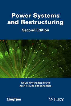 Power Systems and Restructuring, 2nd Edition