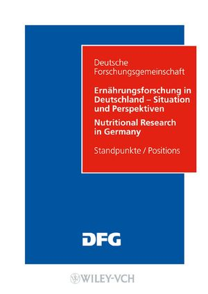 Ernährungsforschung in Deutschland - Situation und Perspektiven / Nutritional Research in Germany (3527317090) cover image
