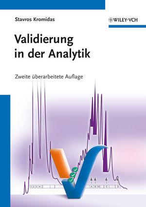 Validierung in der Analytik, 2nd Edition
