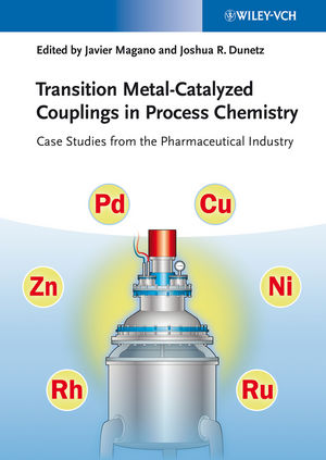 Transition Metal-Catalyzed Couplings in Process Chemistry: Case Studies From the Pharmaceutical Industry (3527332790) cover image