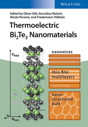 Thermoelectric Bi2Te3 Nanomaterials