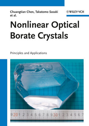 Nonlinear Optical Borate Crystals: Principals and Applications