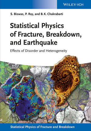 Statistical Physics of Fracture, Beakdown, and Earthquake: Effects of Disorder and Heterogeneity (3527412190) cover image