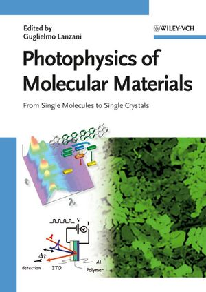 Photophysics of Molecular Materials: From Single Molecules to Single Crystals (3527607390) cover image