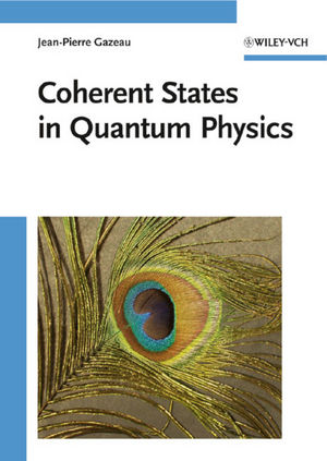 Coherent States in Quantum Physics (3527628290) cover image