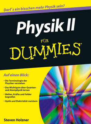 Physik II für Dummies | General Science | Subjects | Wiley