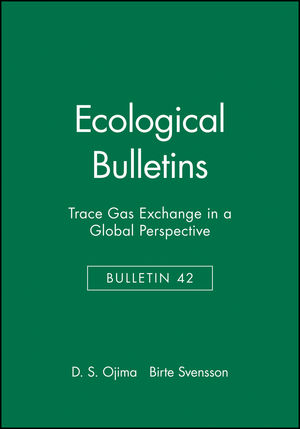 Ecological Bulletins, Bulletin 42, Trace Gas Exchange in a Global Perspective