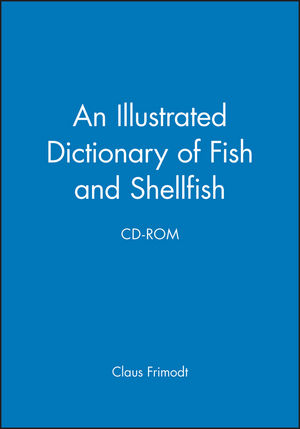 An Illustrated Dictionary of Fish and Shellfish