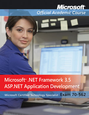 70-562: Microsoft .NET Framework 3.5, ASP.NET Application Development (EHEP001590) cover image