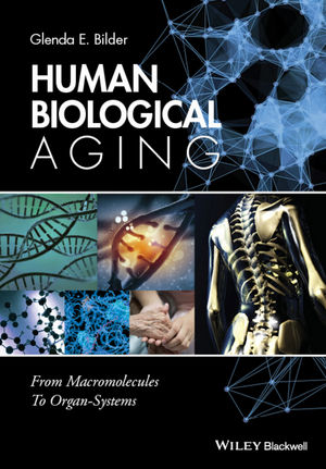 Human Biological Aging: From Macromolecules To Organ Systems (EHEP003590) cover image