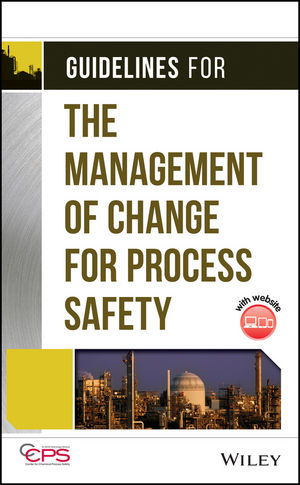 Guidelines for the Management of Change for Process Safety  (0470043091) cover image