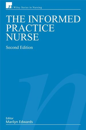 The Informed Practice Nurse, 2nd Edition