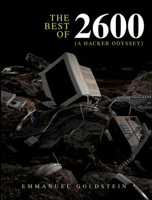 Book Cover Image for The Best of 2600: A Hacker Odyssey