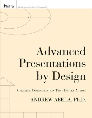 Advanced Presentations by Design: Creating Communication that Drives Action (0470440791) cover image