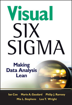 Visual Six Sigma: Making Data Analysis Lean (0470564091) cover image