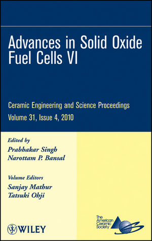 Advances in Solid Oxide Fuel Cells VI: Ceramic Engineering and Science Proceedings, Volume 31, Issue 4 (0470594691) cover image