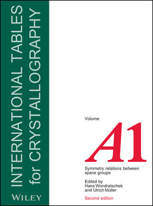 International Tables for Crystallography, Volume A1, 2nd Edition, Symmetry Relations between Space Groups (0470660791) cover image