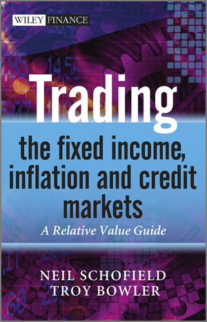 Trading the Fixed Income, Inflation and Credit Markets: A Relative Value Guide (0470742291) cover image