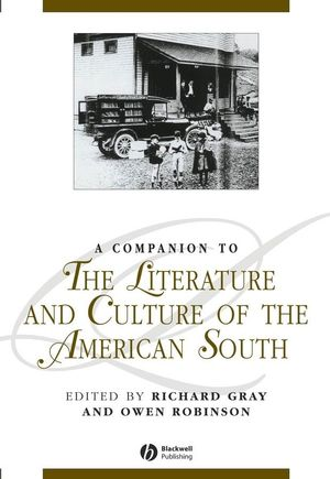 A Companion to the Literature and Culture of the American South (0470756691) cover image