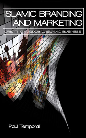 Islamic Branding and Marketing: Creating A Global Islamic Business (0470825391) cover image