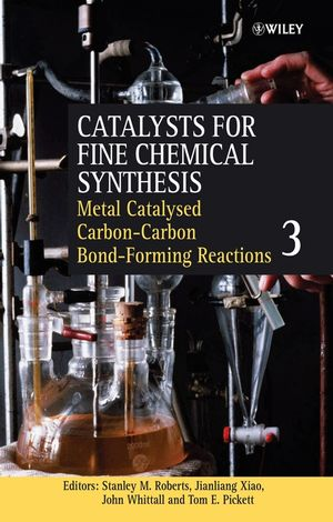 Metal Catalysed Carbon-Carbon Bond-Forming Reactions, Volume 3