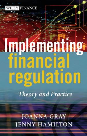 Implementing Financial Regulation: Theory and Practice (0470869291) cover image