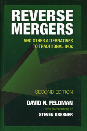 Reverse Mergers: And Other Alternatives to Traditional IPOs, 2nd Edition (0470885491) cover image