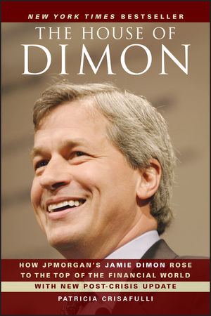 The House of Dimon: How JPMorgan