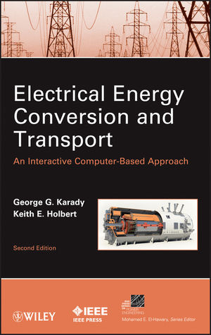 Electrical Energy Conversion and Transport: An Interactive Computer-Based Approach, 2nd Edition
