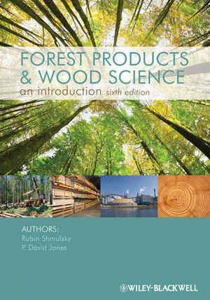 Forest Products and Wood Science, 6th Edition (0470959991) cover image