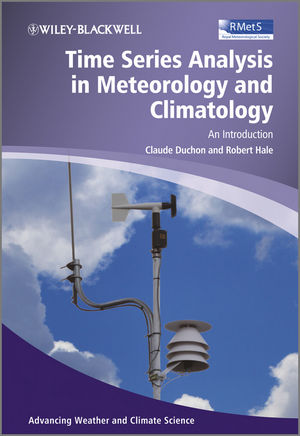 Time Series Analysis in Meteorology and Climatology: An Introduction