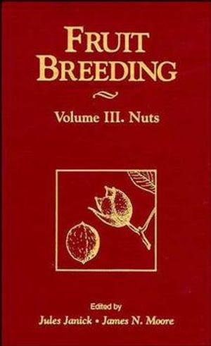 Fruit Breeding, Volume 3, Nuts (0471126691) cover image